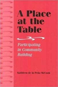 A Place at the Table Participating in Community Building