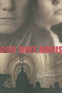 NEW Dog Dirt Doris by H. O. Ward