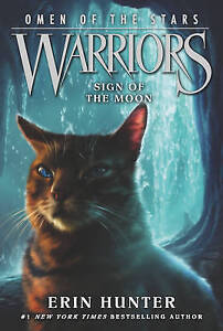 Sign of the Moon by Erin Hunter (Paperback, 2015)