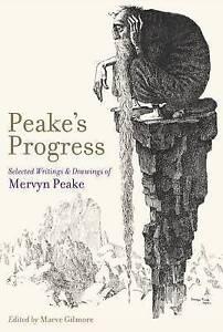 Peake's Progress by Mervyn Peake (Hardback, 2011)