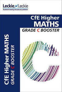 CfE Higher Maths Grade Booster (Grade Booster), Leckie and Leckie, New condition