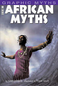 African Myths (Graphic Myths) (Graphic Myths)-ExLibrary