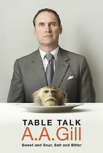 Table Talk: Sweet And Sour, Salt and Bitter, Gill, Adrian, Good Book