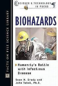 Biohazards, Sean M. Grady