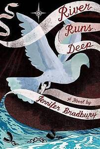 River Runs Deep By Bradbury, Jennifer -Paperback