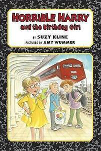 Horrible Harry and the Birthday Girl By Kline, Suzy -Hcover