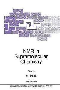 NEW NMR in Supramolecular Chemistry (Nato Science Series C:)