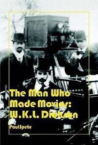Spehr-Man Who Made Movies  BOOK NEU