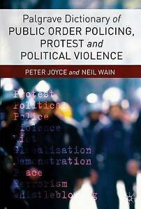 Palgrave Dictionary of Public Order Policing, Protest and Political Violence, Jo