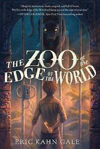 The Zoo at the Edge of the World By Gale, Eric Kahn -Paperback