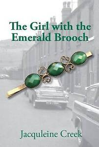 The Girl with the Emerald Brooch, Jacqueline Creek