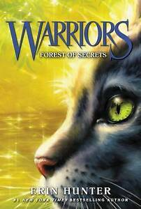 Warriors #3: Forest of Secrets (Warriors: The Prophecies Begin) by Erin Hunter
