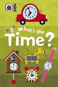 Early Learning What's the Time? by Ladybird (Hardback, 2009)