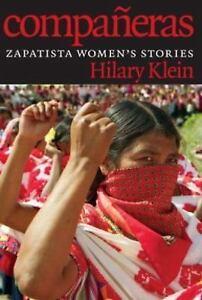 Compa eras Zapatista Women s Stories By Klein, Hilary - $10.62