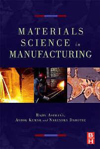 Materials Processing and Manufacturing Science, Dahotre, Narendra B., Kumar, Ash
