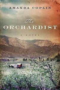 The Orchardist (Thorndike Press Large Print Reviewers' Choice) by Amanda Coplin