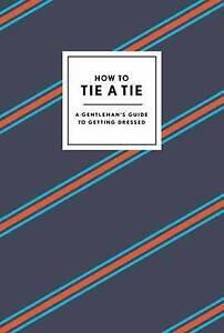 How to Tie a Tie, Potter Style