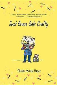 Just Grace Gets Crafty By Harper, Charise Mericle -Paperback