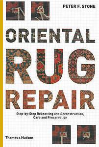 NEW Oriental Rug Repair by Peter F. Stone