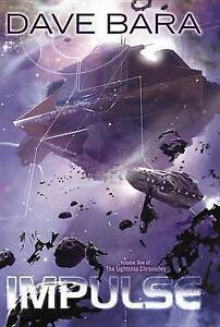 Impulse: Lightship Chronicles, Book One by Bara, Dave -Hcover