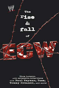 The Rise and Fall of ECW by Thom Loverro (Paperback, 2007)