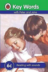 Ladybird Hardback Book - Key Words with Peter & Jane 6c Reading With Sounds 2016