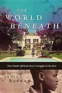 The World Beneath By Warman, Janice -Hcover