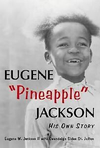 "Eugene ""Pineapple"" Jackson: His Own Story, , Leflore, Zaiid, Good, 1999-02-01,"