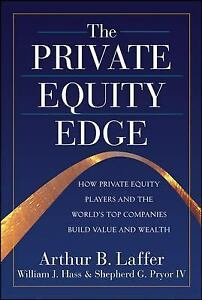 The-Private-Equity-Edge-How-Private-Equity-Players-and-the-Worlds-Top