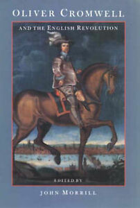 Oliver Cromwell And The English Revolution by - Hertfordshire, United Kingdom - Oliver Cromwell And The English Revolution by - Hertfordshire, United Kingdom