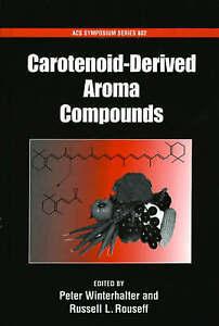 NEW Carotenoid-Derived Aroma Compounds (ACS Symposium Series)