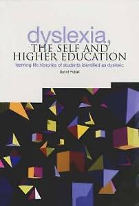 Dyslexia-the-Self-and-Higher-Education-Learning-Life-Histories-of-Students-Ide