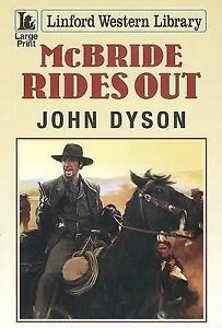 Dyson, John, McBride Rides Out (Linford Western Library), Very Good Book