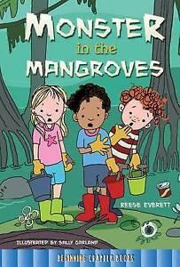 Monster in the Mangroves by Reese Everett (Hardback, 2015)