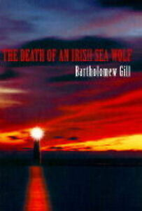 The-Death-of-an-Irish-Sea-Wolf-Gill-Bartholomew-Hardcover-Book-Acceptable