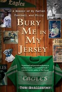 Bury Me in My Jersey: A Memoir of My Father, Football, and Philly-ExLibrary