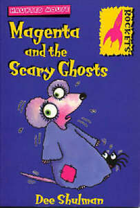 Dee Shulman-Magenta and the Scary Ghosts  Paperback BOOK NEW