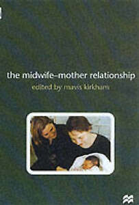 The Midwife-mother Relationship-ExLibrary