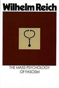 NEW The Mass Psychology of Fascism by Wilhelm Reich