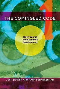 The Comingled Code – Open Source and Economic Development, Josh Lerner