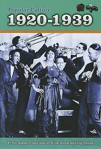 Popular Culture: 1920-1939 (A History of Popular Culture) by Bingham, Jane