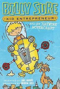 Billy Sure Kid Entrepreneur and the Haywire Hovercraft By Sharpe, 9781481461955