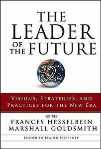 The-Leader-of-the-Future-2-Visions-Strategies-and-Practices-for-the-New