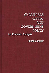 Charitable Giving and Government Policy: An Economic Analysis (Contributions to
