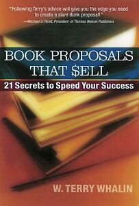 Book-Proposals-That-Sell-by-W-Terry-Whalin-2005-Paperback