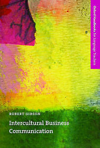 Intercultural Business Communication Oxford Handbooks for Language Teachers Se - Hertfordshire, United Kingdom - Intercultural Business Communication Oxford Handbooks for Language Teachers Se - Hertfordshire, United Kingdom
