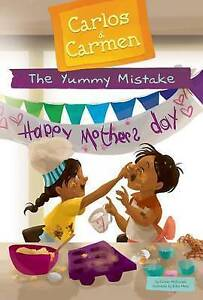 The Yummy Mistake by McDonald, Kirsten 9781624021459 -Hcover