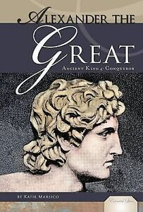 Alexander the Great: Ancient King & Conqueror Greek Macedonia Greece