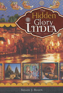 The Hidden Glory of India by Steven J. Rose (Paperback, 2002)