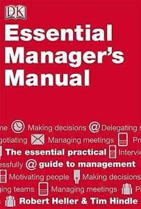Essential Manager's Manual, Robert Heller, Tim Hindle   Hardcover Book   Good  
